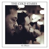61 Blues von The Cold Stares
