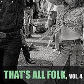 That's All Folk, Vol. 4 de Various Artists