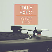 Italy Expo Lounge Hits by Various Artists