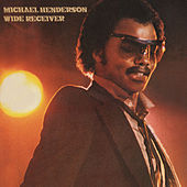 Wide Receiver (Expanded) by Michael Henderson (Pop)