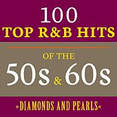 Diamonds and Pearls: 100 Top R&B Hits of the 50s & 60s de Various Artists