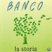 La Storia by Banco