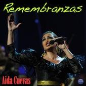 Remembranzas by Aida Cuevas