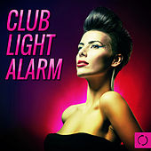 Club Light Alarm by Various Artists