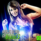Music Bond of Bodies by Various Artists