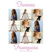 Femme française (All tracks remastered) de Various Artists