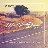 We Get Deeper, Vol. 19 de Various Artists