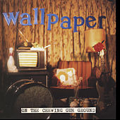 On The Chewing Gum Ground by Wallpaper.