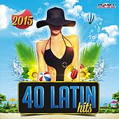 40 Latin Hits 2015 - EP by Various Artists