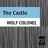 The Castle by Wolf Colonel