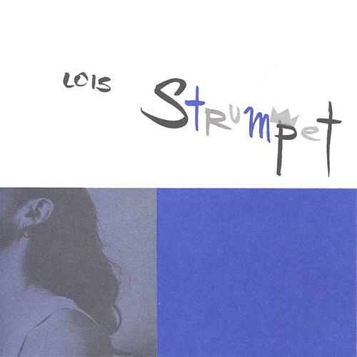 Strumpet by Lois