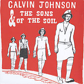 Calvin Johnson and The Sons of the Soil by Calvin Johnson
