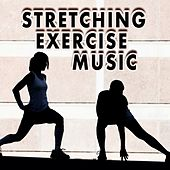 Stretching Exercise Music von Various Artists