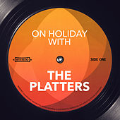 On Holiday With by The Platters