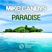 Paradise by Mike Candys