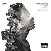 Vancouver's Own Unknown von Jul's