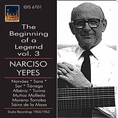 The Beginning of a Legend, Vol. 3: Narciso Yepes by Narciso Yepes