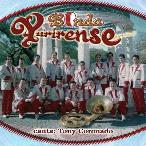 Canta: Tony Coronado by Banda Yurirense