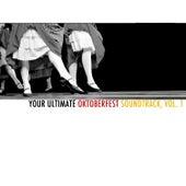 Your Ultimate Oktoberfest Soundtrack, Vol. 1 de Various Artists
