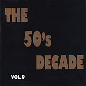 The 50's Decade, Vol. 9 de Various Artists