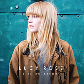 Like an Arrow di Lucy Rose