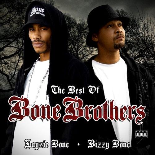 The Best of Bone Brothers by Layzie Bone