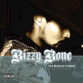 The Midwest Cowboy de Bizzy Bone