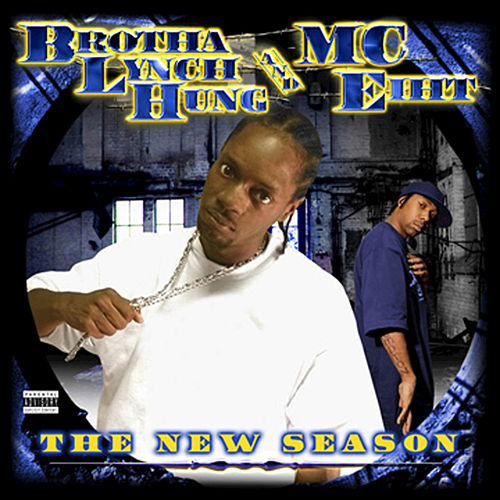 The New Season by Brotha Lynch Hung