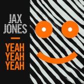 Yeah Yeah Yeah von Jax Jones