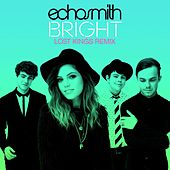 Bright (Lost Kings Remix) de Echosmith