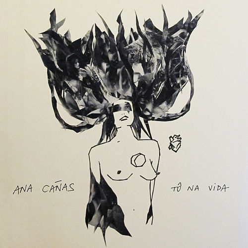 Tô Na Vida - Single de Ana Cañas