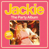 Jackie - The Party Album by Various Artists