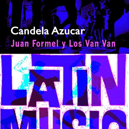 Candela y Azucar de Juan Formell