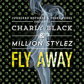 Fly Away de Charly Black