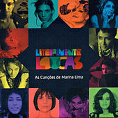 Literalmente Loucas - As Canções de Marina Lima de Various Artists