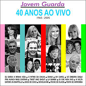 Jovem Guarda - 40 Anos Ao Vivo de Various Artists