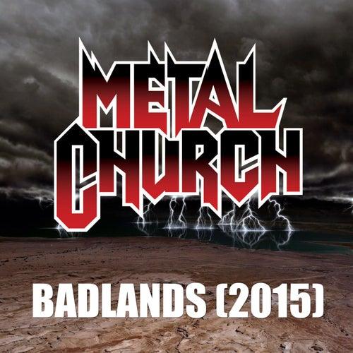 Badlands (2015) by Metal Church