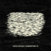 Summertime '06 by Vince Staples