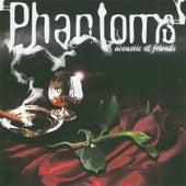 Acoustic & Friends de Phantoms
