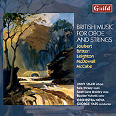Joubert: Concerto for oboe and strings - Briten: Phantasy - Leighton: Concerto for Oboe and strings - McDowall: Y Deryn Pur - McCabe: Concerto for oboe and orchestra by Various Artists