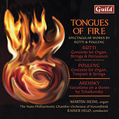 Ruti: Concerto for Organ, Strings and Percussion, Tongues of Fire - Arensky: Variations on a theme of Tchaikovsky - Poulenc: Concerto for Organ, Timpani and Strings by Various Artists