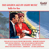 The Golden Age of Light Music: Table for Two by Various Artists