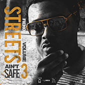 Street Aint Safe Vol. 3 by Fiend