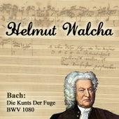 Bach: Die Kunts Der Fuge BWV 1080 by Helmut Walcha