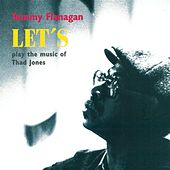 Let's Play the Music of Thad Jones by Tommy Flanagan