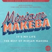 It´s My Life (The Best Of Miriam Makeba) de Miriam Makeba