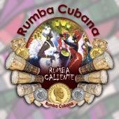 Rumba caliente (Rumba Cubana) by Various Artists