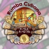Rumba, rumbero (Rumba Cubana) by Various Artists