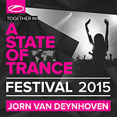 A State Of Trance Festival 2015 (Mixed by Jorn van Deynhoven) by Various Artists