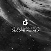 Little Black Book (Remixes) de Groove Armada